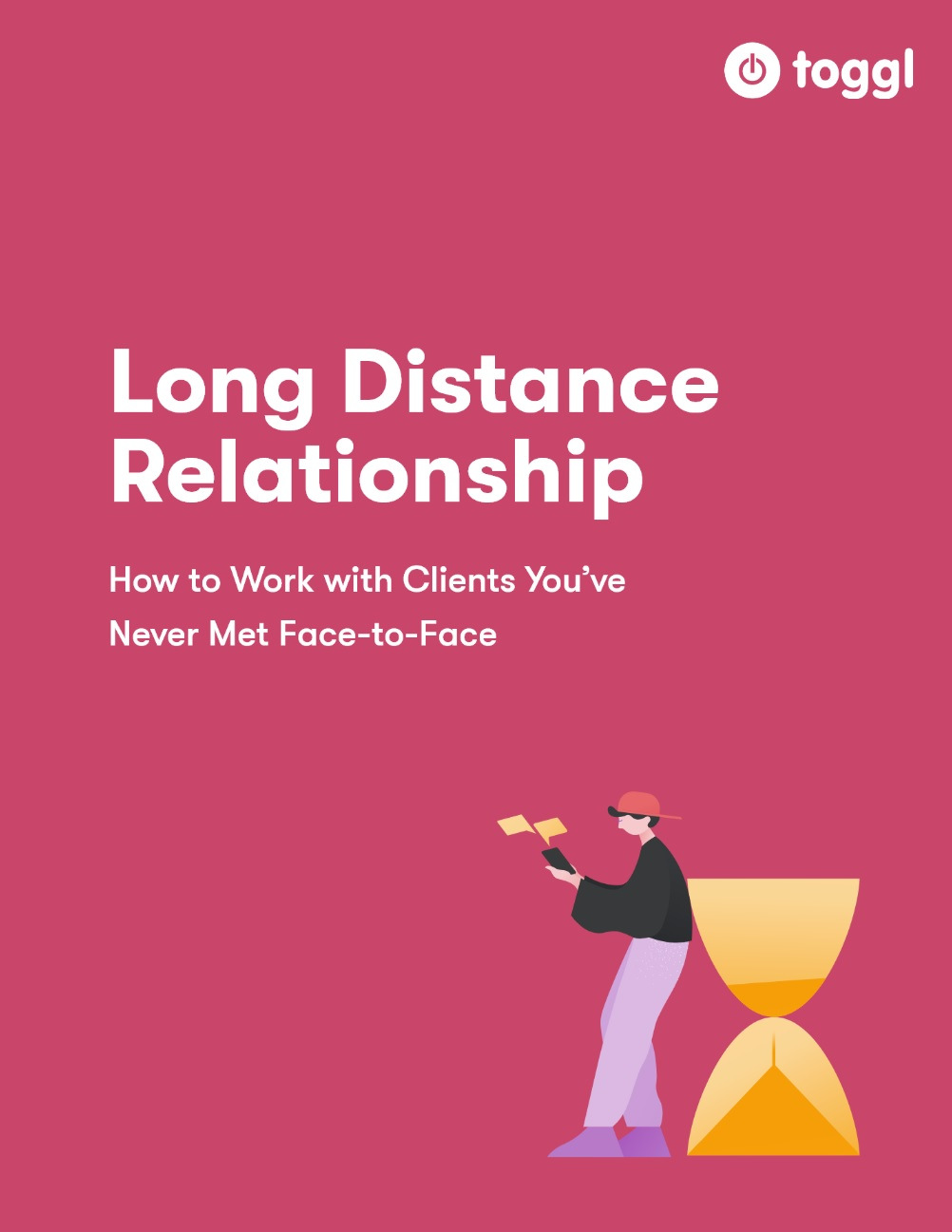 Image of the cover of the ebook - Long Distance Relationship: How to Work with Clients You've Never Met Face-to-Face