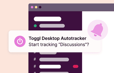 Track your apps in the background with Toggl Track desktop app